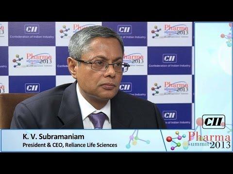 K. V. Subramaniam, President & CEO, Reliance Life Sciences