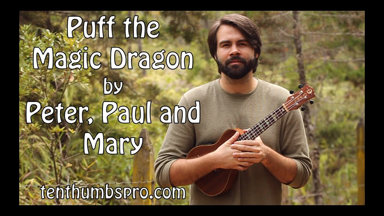 Puff The Magic Dragon Peter Paul Mary Super Easy Beginner