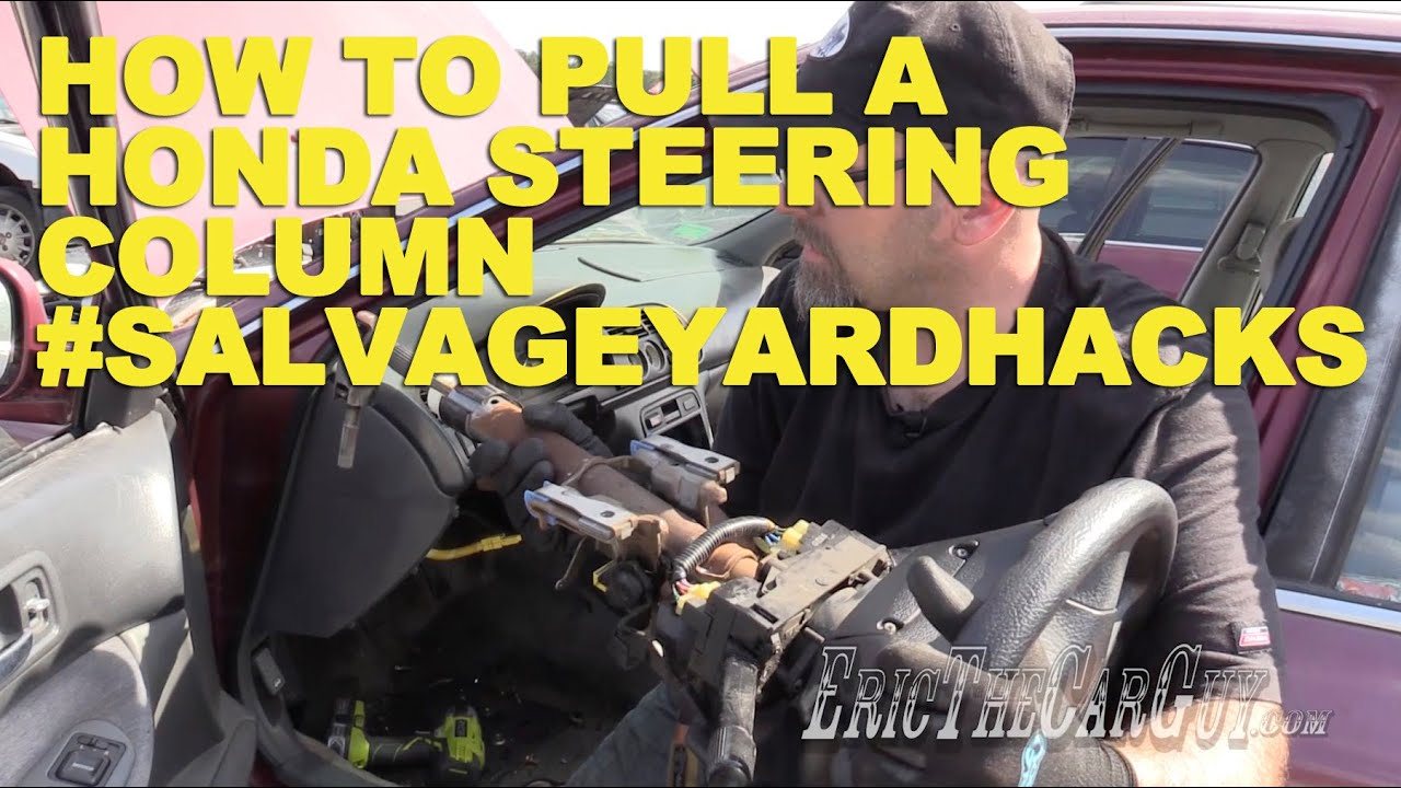 How To Pull A Honda Steering Column Salvageyardhacks Youtube Fuel Gauge Wiring Diagram For 1996 Accord