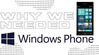 Why We Needed Windows Phone - Faceless Speculation