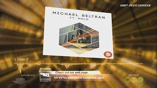 Michael Beltran Feat. Malo - I Own It (Official Music Video Teaser) (HD) (HQ)