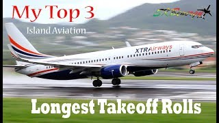 Longest Takeoff Rolls !!! My top 3 departure videos (737-800's) from St. Kitts Airport