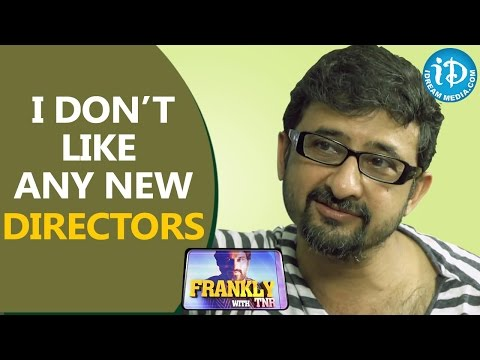 I Don't Like Any New Directors