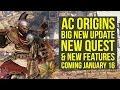 Assassin's Creed Origins DLC NEW QUEST, Features & More Coming January 16 (AC Origins DLC)