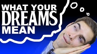 WHAT YOUR DREAMS MEAN 2 (YIAY #171)
