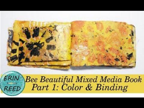 Bee Beautiful Mixed Media Book  Part 1: Color & Binding
