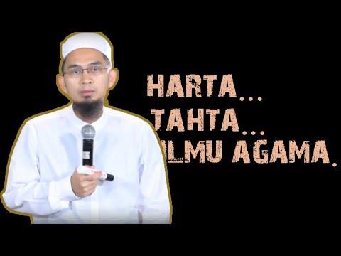 HARTA, TAHTA, ILMU AGAMA ||  Ustadz Adi Hidayat Lc MA