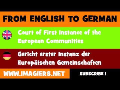 FROM ENGLISH TO GERMAN = Court of First Instance of the European Communities
