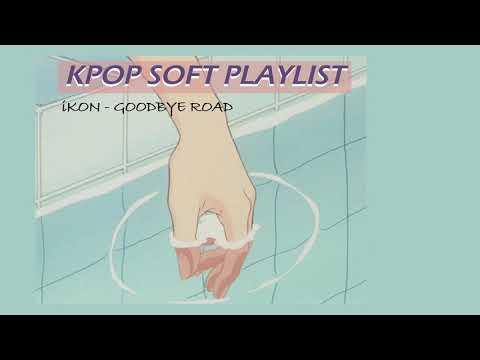 Kpop Soft Playlist Pt. 4
