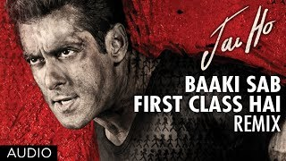 """Jai Ho Song"" Baaki Sab First Class Full Audio (Remix) 