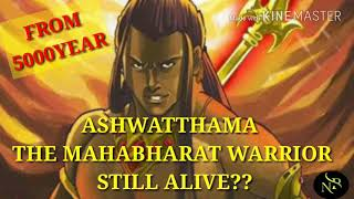 ASHWATTHAMA STILL ALIVE FROM 5000 YEAR    WATCH THIS VIDEO TILL END