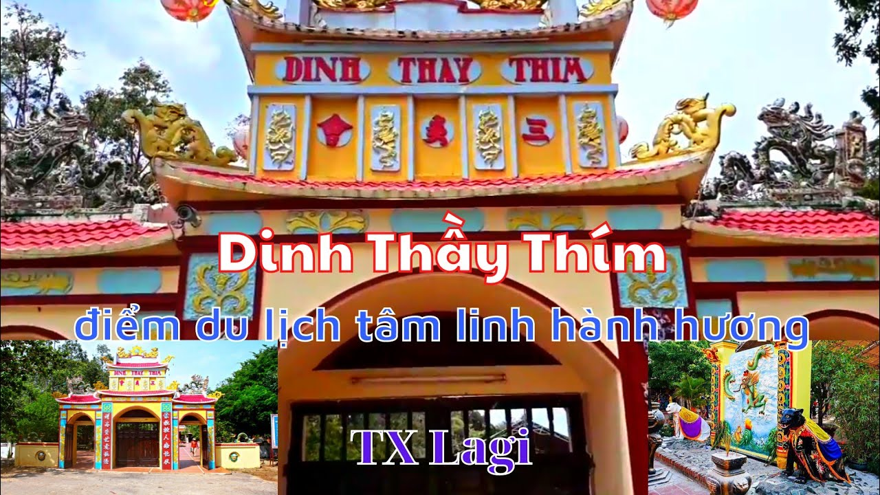 DINH THẦY THÍM, TX. LA GI (Thay Thim Temple) | Du lịch Bình Thuận | VVDTN