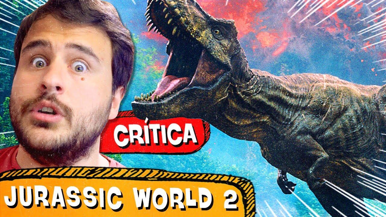 JURASSIC WORLD 2 |  Tão bom quanto o clássico? - CRÍTICA (Sem Spoiler)