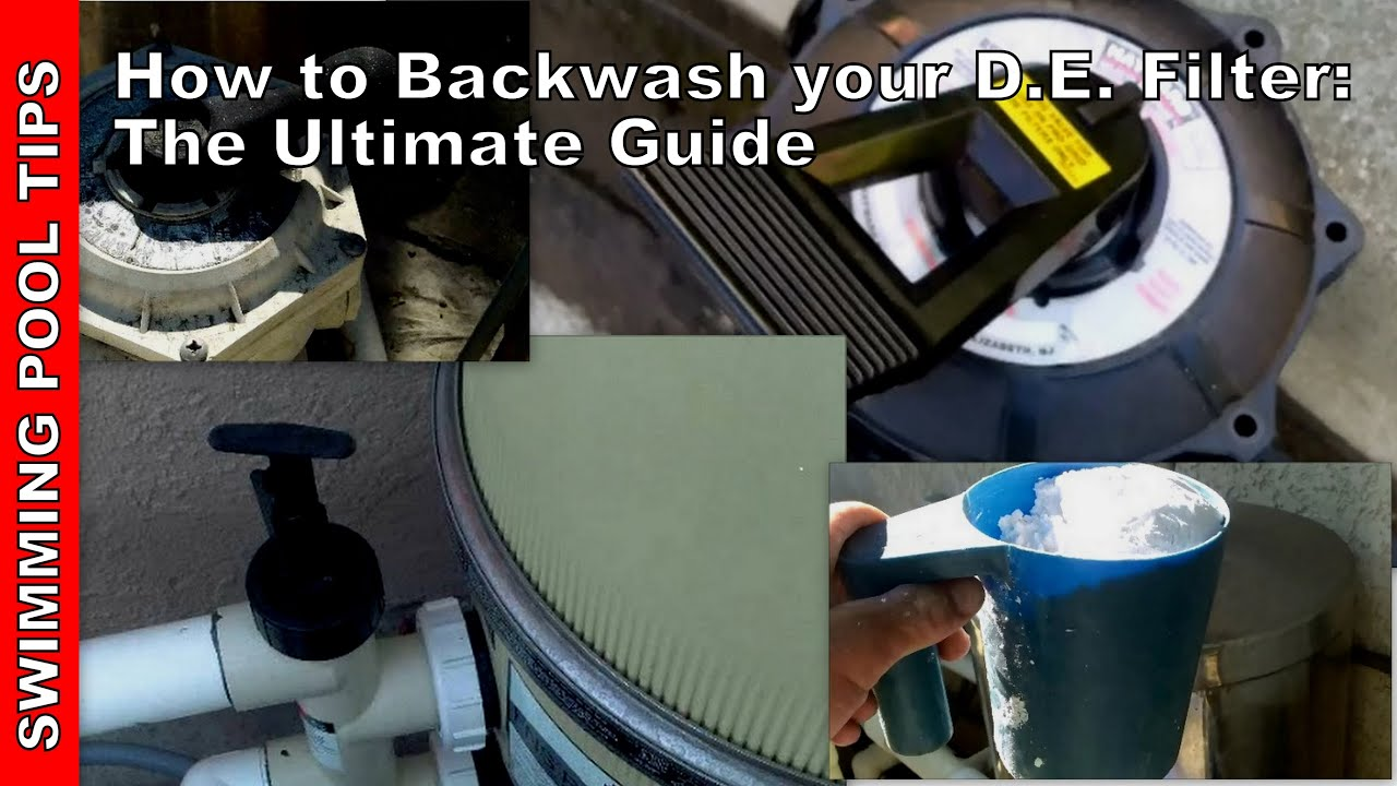 How To Backwash Your D E Filter The Ultimate Guide Youtube