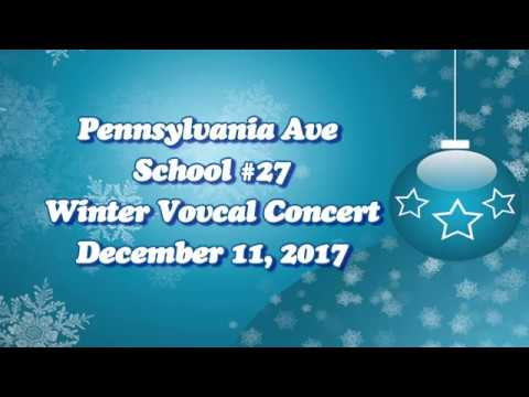 Pennsylvania Ave School #27 Winter Vocal Concert