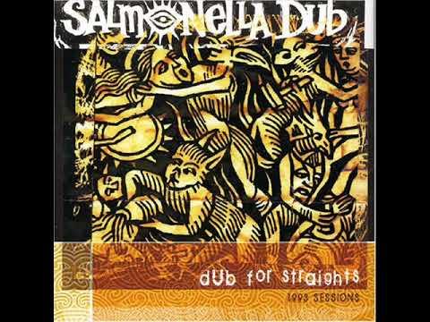 salmonella dub - dub for straights