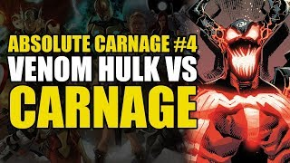 Venom Hulk vs Carnage: Absolute Carnage Part 4 | Comics Explained