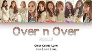 Pristin - Over n Over Color Coded Lyric |Han|Rom|Eng| by NEStar 088