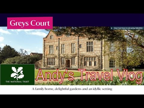 Andy's National Trust Travel Blogs: Greys Court, near Henley-on-Thames, Oxfordshire