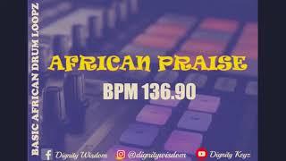 BASIC AFRICAN PRAISE LOOP  (BPM 136.90)