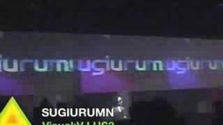 2007.09.06.THU SUGIURUMN+VJUS3 Pt.1 of 3