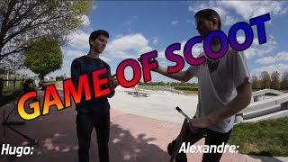 GAME OF SCOOT V2 - Alexandre Férard VS Hugo Macquart