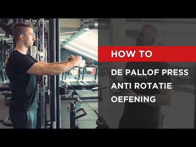 HOW TO   De pallof press - anti rotatie oefening