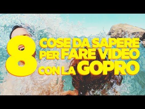 8 COSE da SAPERE per Fare Video con la GoPro