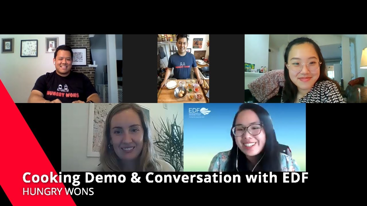 Hungry Wons x Environmental Defense Fund: Cooking Demo y Conversation