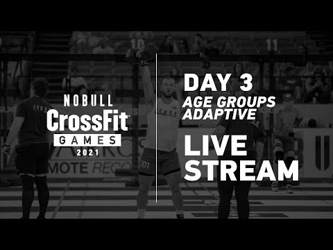 Thursday: Day 3, Age Group and Adaptive Events —2021 NOBULL CrossFit Games