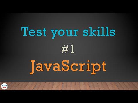 Test Your Skills - Javascript - Quiz #1