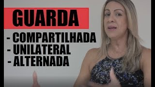 Os 3 tipos de guarda // Compartilhada, Unilateral e Alternada