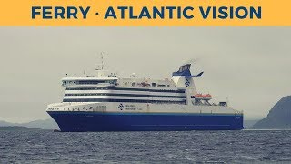 Arrival of ferry ATLANTIC VISION in Argentia (Marine Atlantic)