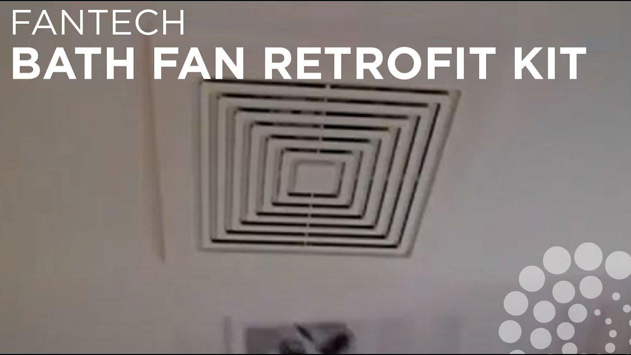 Fantech Bath Fan Retrofit Kit Bfrk Youtube