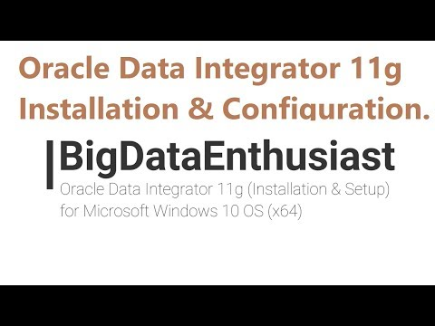 Installation of ODI - Oracle Data Integrator 11g (11.1.1.9) on Windows 10 | 4 Minutes Video