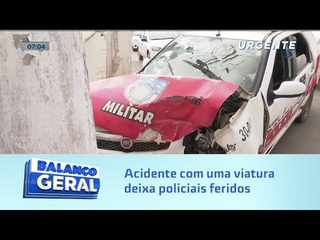 Acidente com uma viatura deixa policiais feridos