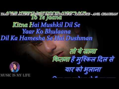 Yaad Teri Aayegi Mujhko Bada Sataayegi - Karaoke With Scrolling Lyrics Eng. & हिंदी