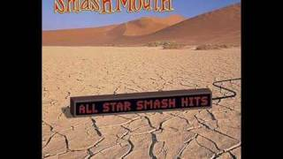 Smash Mouth - Ain't no mystery (letra)