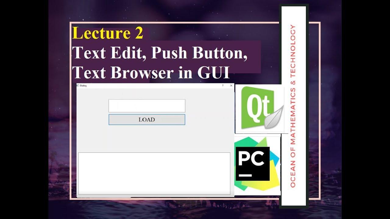 GUI with Text Edit,Push Button, Text Broweser 1 2| Pycharm & Qt Designer|  Python GUI [Engliah/Urdu]