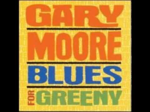 Gary Moore   Need Your Love So Bad