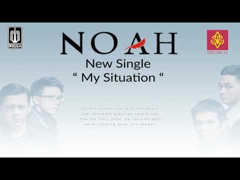 NOAH - My Situation (Original Music + Lyric Video HQ)