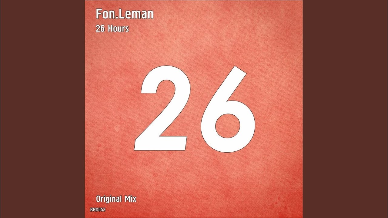 Download 26 Hours (Original Mix)