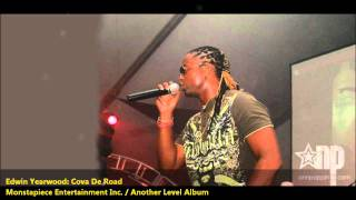 Edwin Yearwood : COVA DE ROAD [2011 Barbados Crop Over][Monstapiece Entertainement]