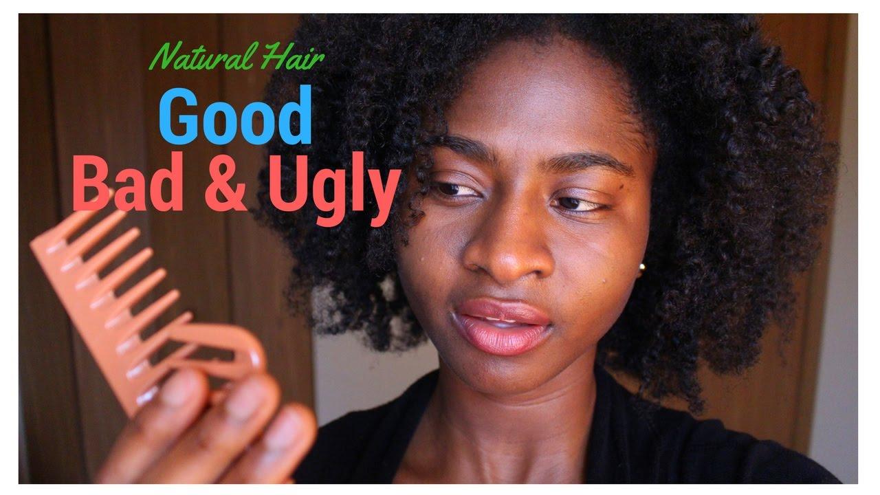 natural hair good bad &