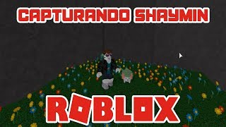 👾 How to capture the legendary Pokémon Shaymin | ROBLOX BRONZE BRICK