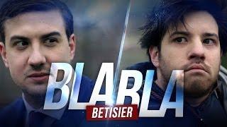 BlaBla - Le bêtisier