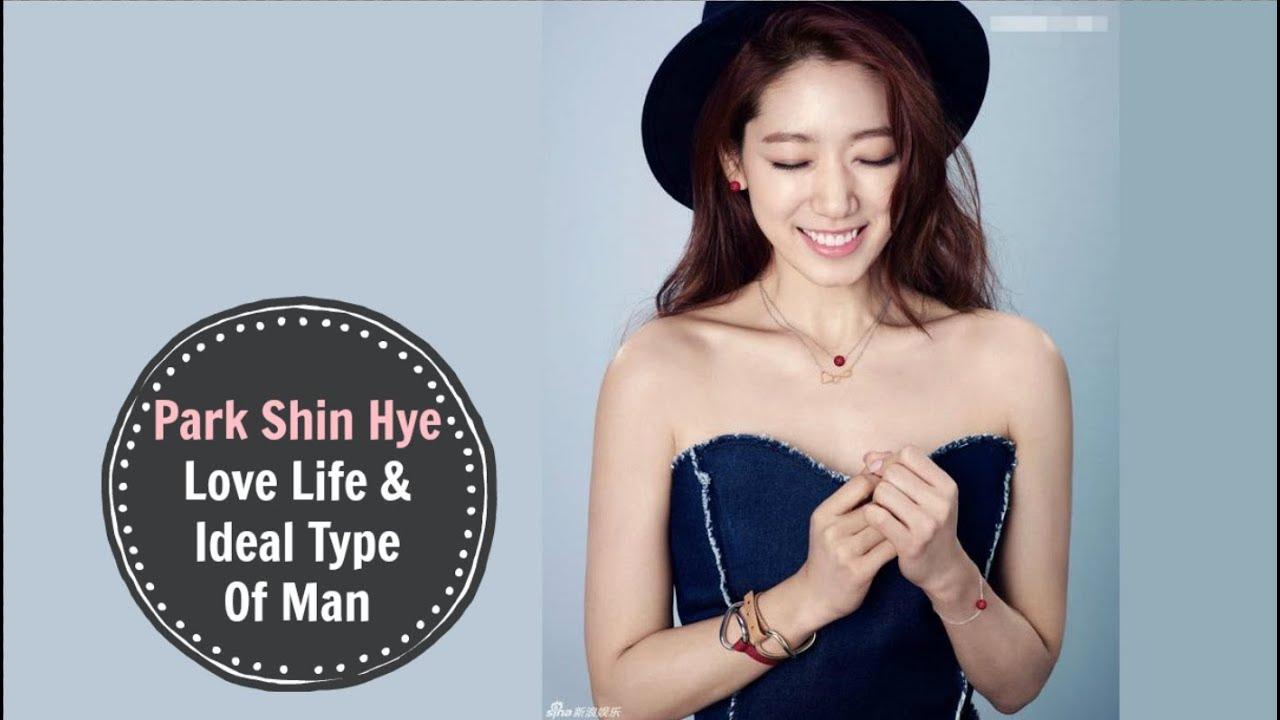 Park Shin Hye - Love Life & Ideal Type Of Man