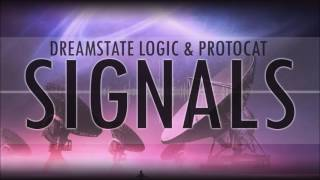 Dreamstate Logic & Protocat - Signals [ downtempo / ambient / electronic ]