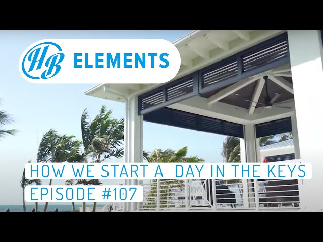 How We Start A Day In The Keys | Episode #107