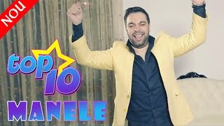 TOP 10 MANELE NOI 2015 [COLAJ VIDEO NOU]